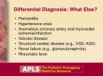 differential diagnosis what else