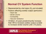 normal cv system function