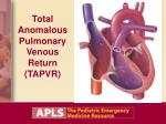 total anomalous pulmonary venous return tapvr