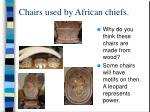 chairs used by african chiefs