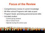focus of the review