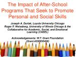 the impact of after school programs that seek to promote personal and social skills