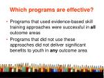 which programs are effective