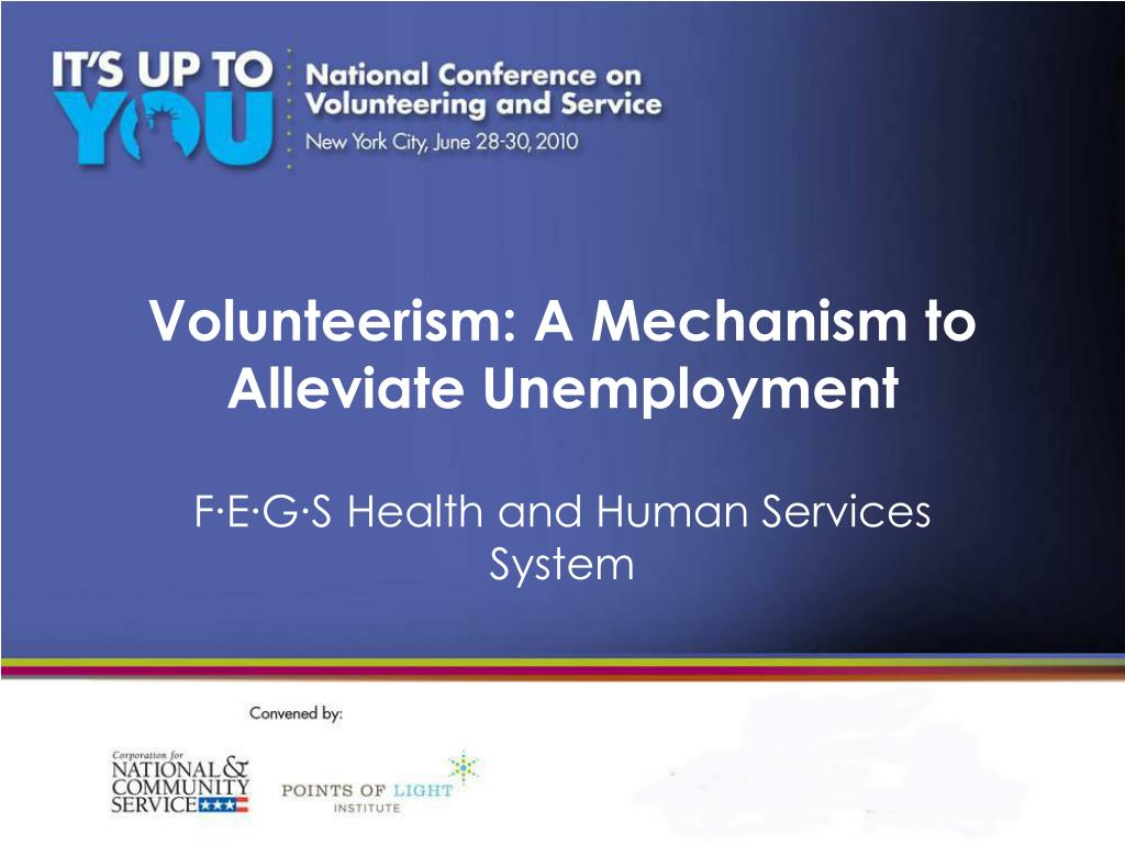 volunteerism a mechanism to alleviate unemployment l.