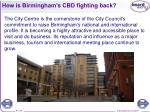 how is birmingham s cbd fighting back