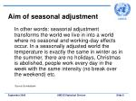 aim of seasonal adjustment8
