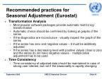 recommended practices for seasonal adjustment eurostat40