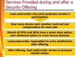 services provided during and after a security offering