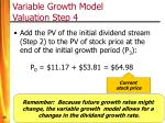 variable growth model valuation step 4