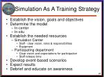 simulation as a training strategy