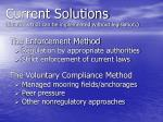 current solutions solutions that can be implemented without legislation