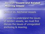 derelict vessels and related mooring issues