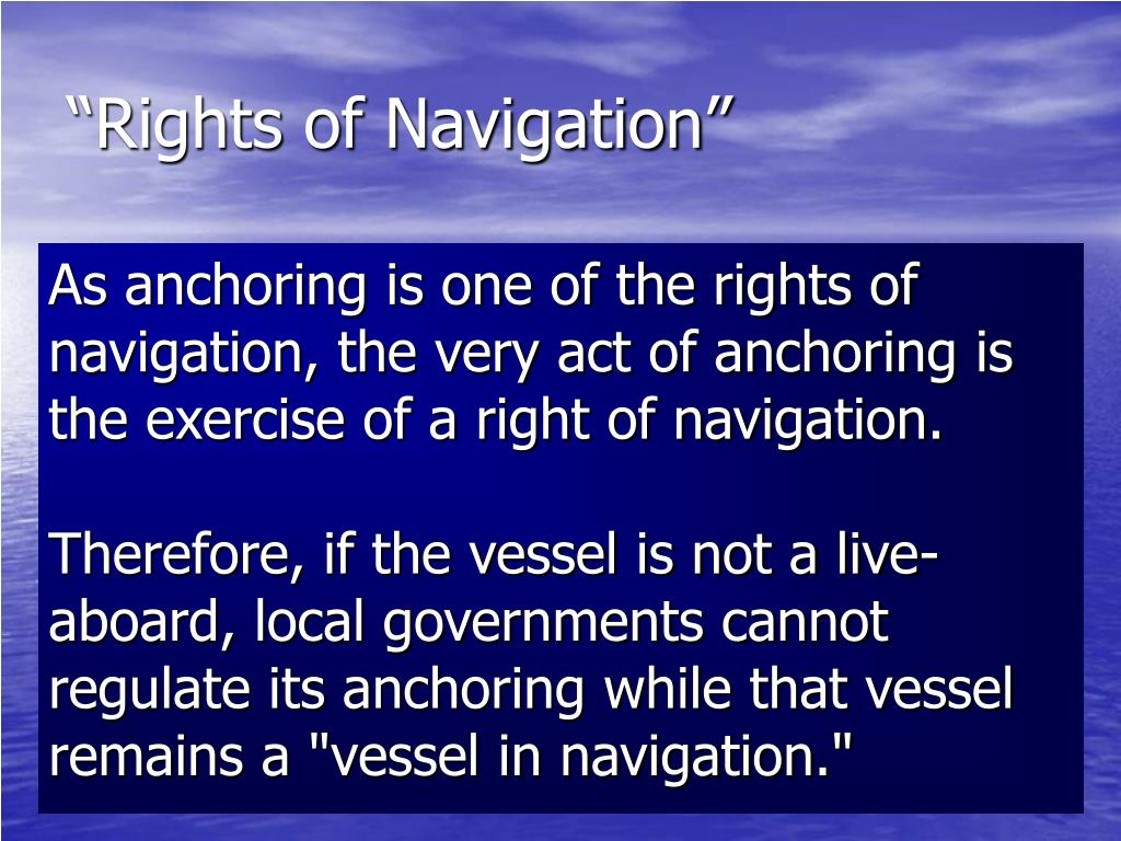 """""""Rights of Navigation"""""""