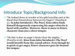 introduce topic background info