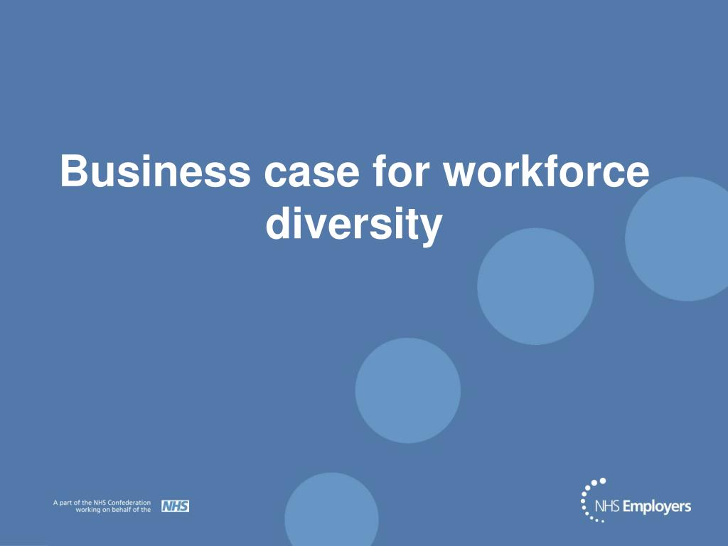 business case for workforce diversity l.