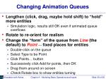 changing animation queues