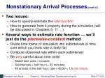 nonstationary arrival processes cont d