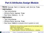 part a attributes assign module