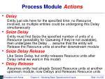 process module actions