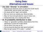 using data alternatives and issues
