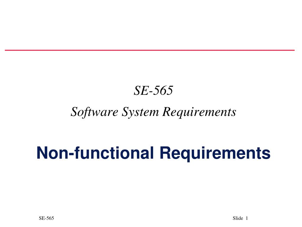 se 565 software system requirements non functional requirements l.