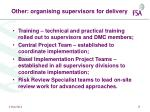 other organising supervisors for delivery