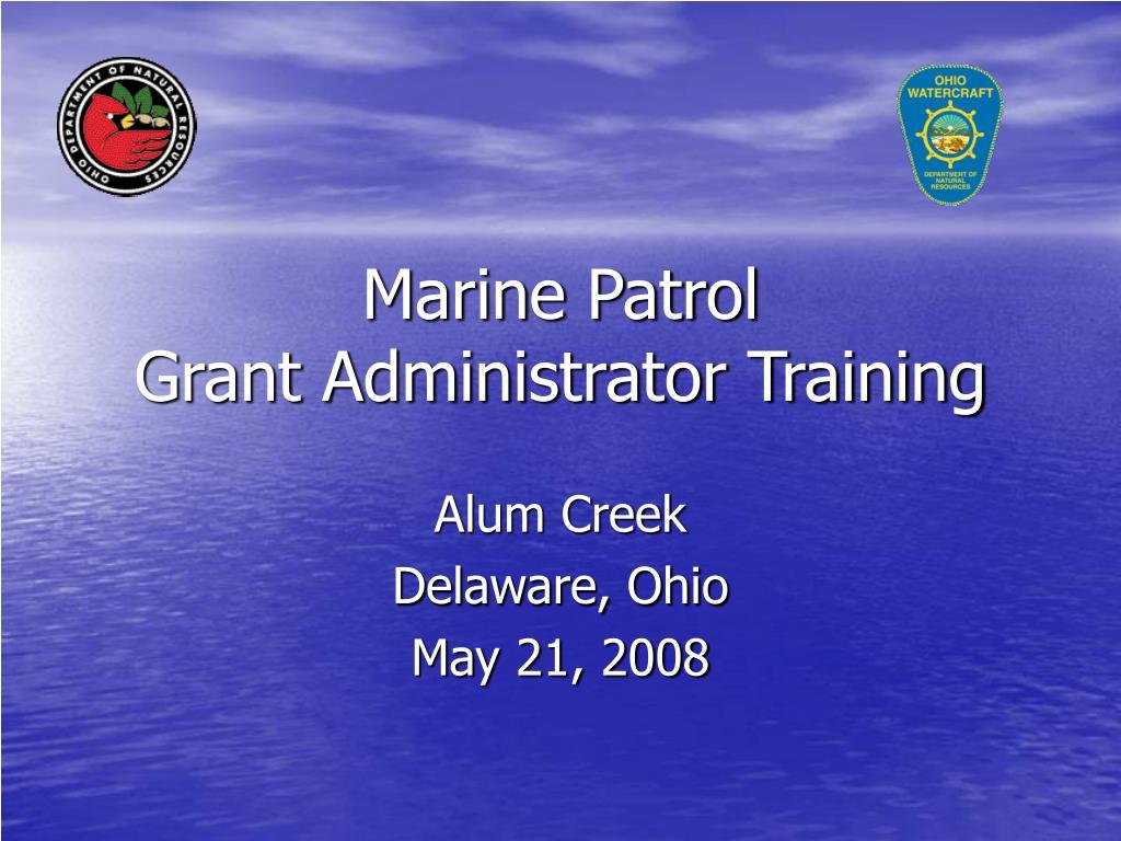 marine patrol grant administrator training l.