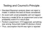 testing and cournot s principle