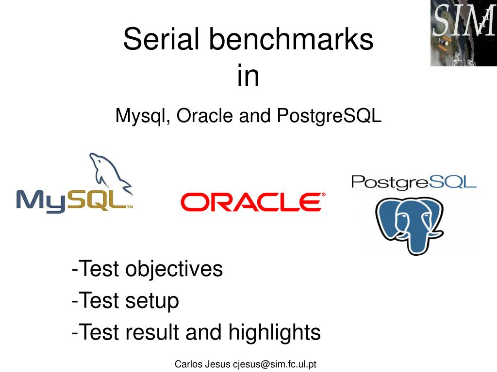 serial benchmarks in mysql oracle and postgresql l.