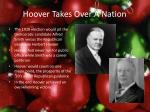 hoover takes over a nation