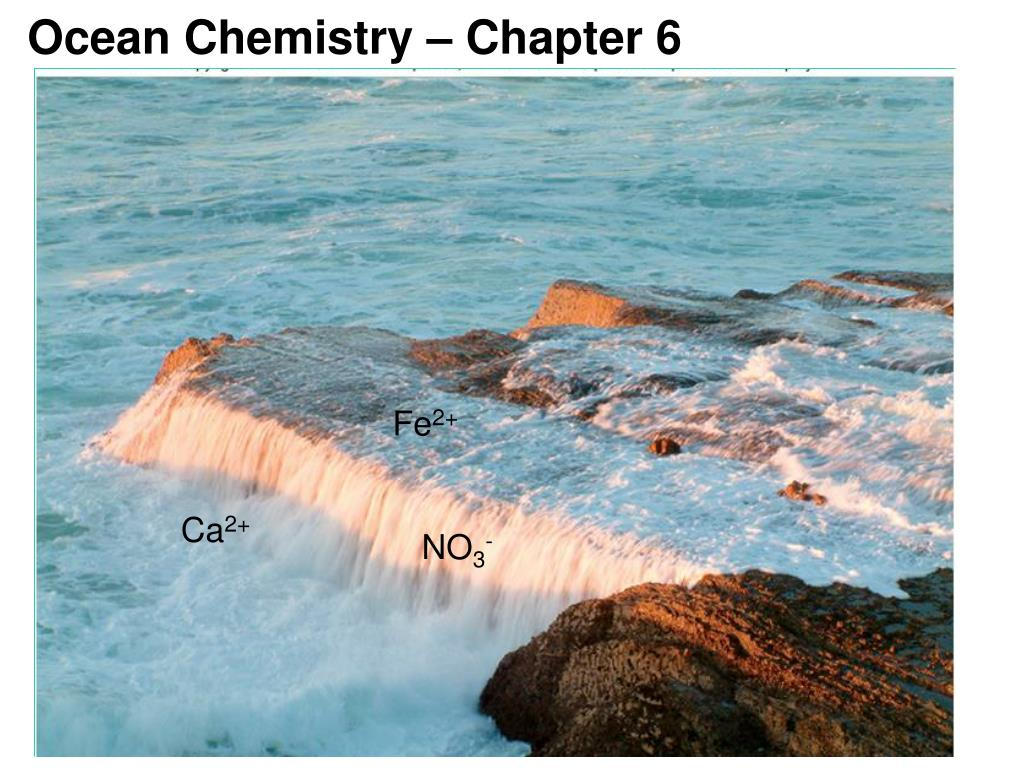 ocean chemistry chapter 6 l.