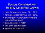 factors correlated with healthy coral reef growth