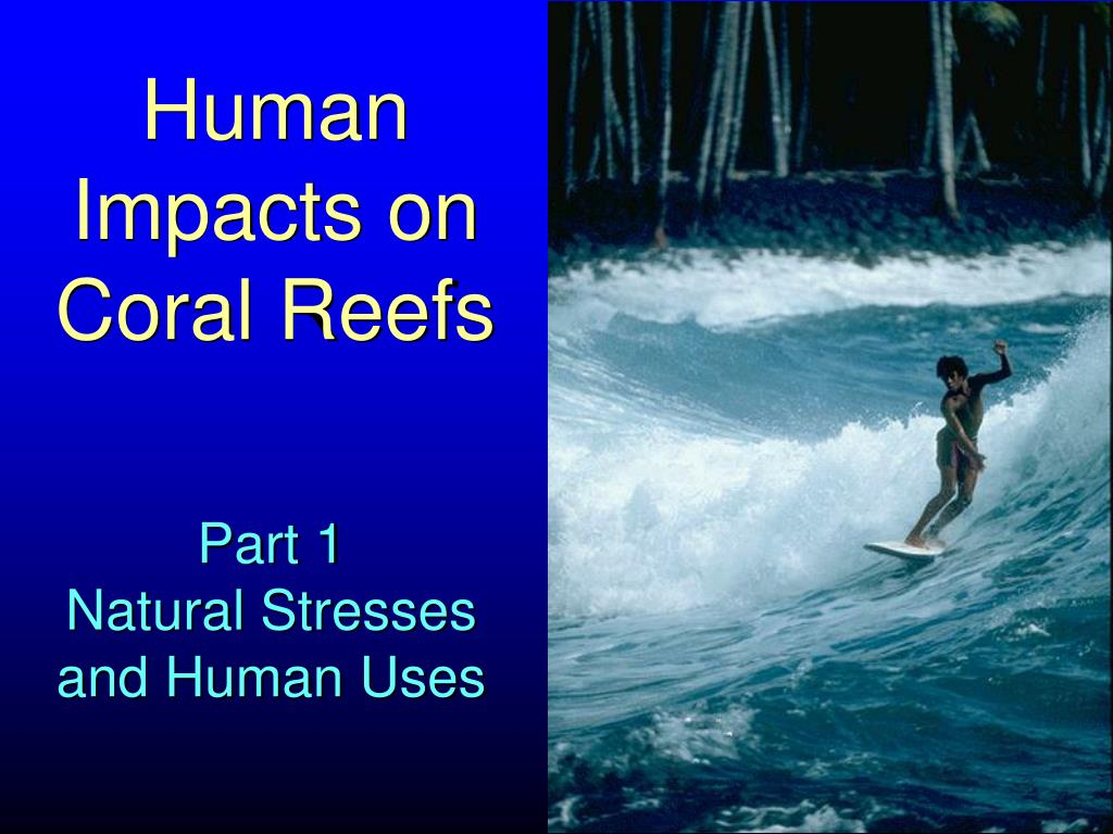 human impacts on coral reefs l.