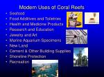 modern uses of coral reefs