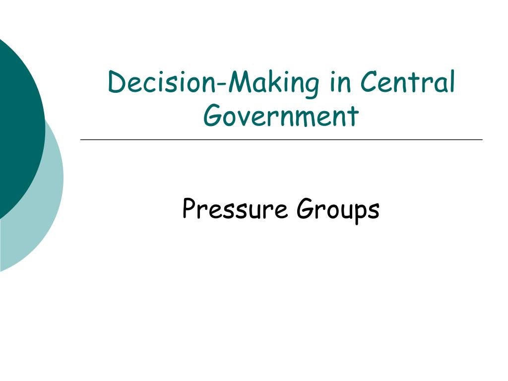 decision making in central government l.