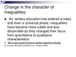change in the character of inequalities