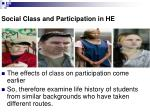 social class and participation in he7