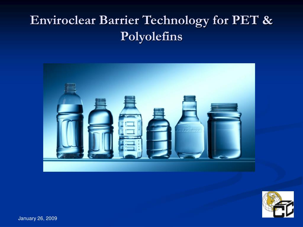 enviroclear barrier technology for pet polyolefins l.