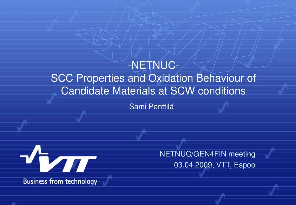 netnuc scc properties and oxidation behaviour of candidate materials at scw conditions l.