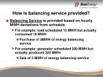 how is balancing service provided