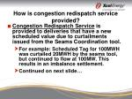 how is congestion redispatch service provided