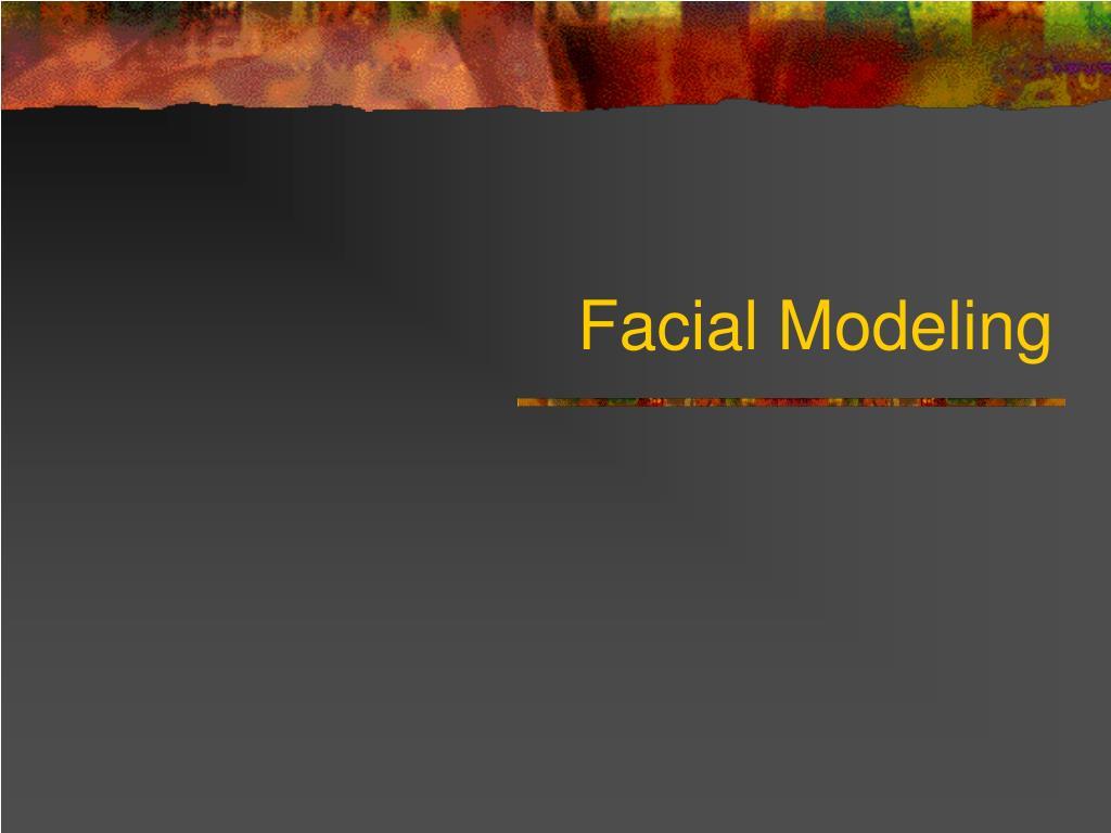 facial modeling l.