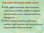 tdm assay methodologies cont d