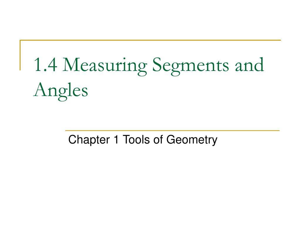 1 4 measuring segments and angles l.