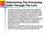 determining the processing order through the lock