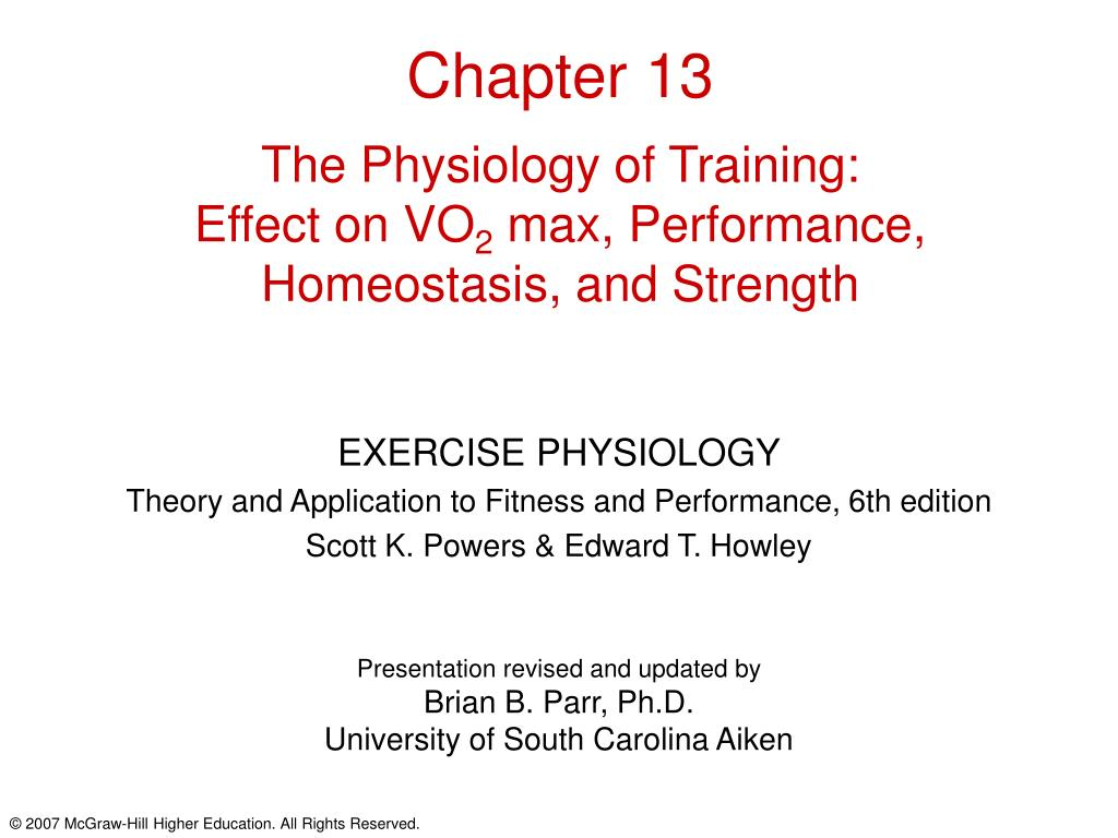 chapter 13 the physiology of training effect on vo 2 max performance homeostasis and strength l.