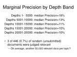 marginal precision by depth band