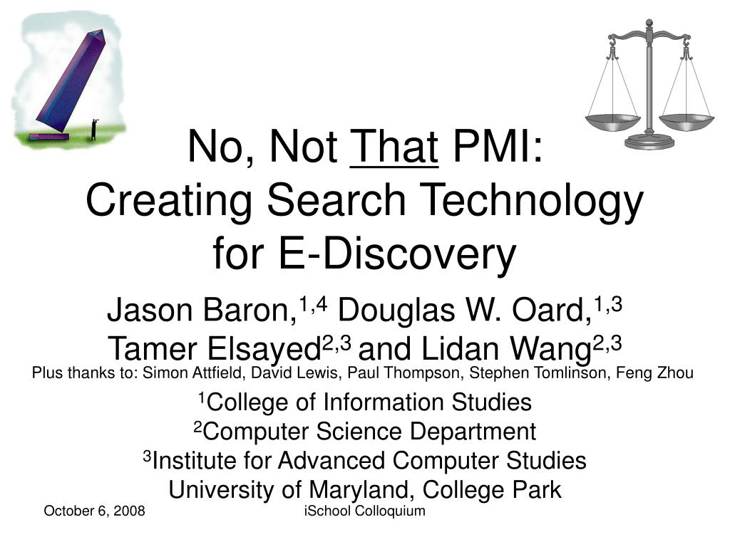 no not that pmi creating search technology for e discovery l.