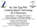 no not that pmi creating search technology for e discovery