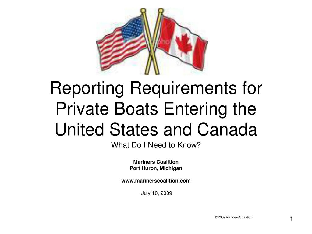 reporting requirements for private boats entering the united states and canada l.